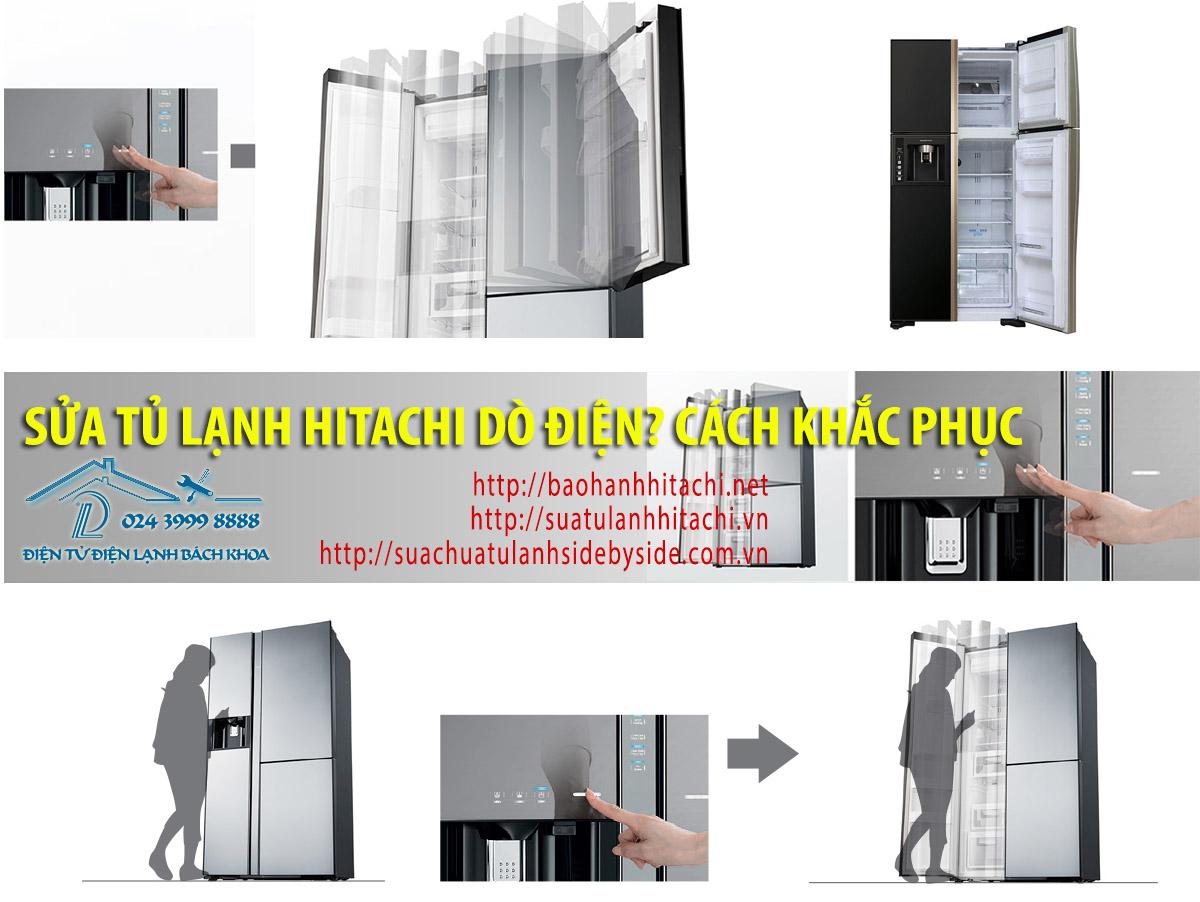 Nguyên nhân và cách khắc phục lỗi tủ lạnh Hitachi hở điện