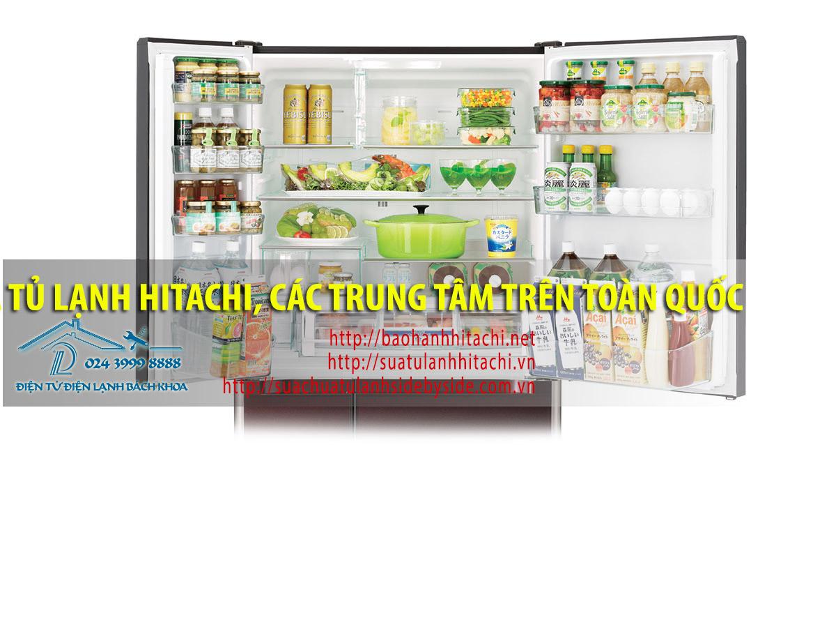 Sửa tủ lạnh Hitachi, các danh sách trung tâm bảo hành Hitachi toàn quốc